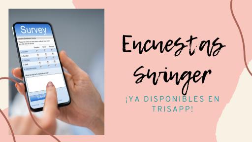 Ya disponibles las encuestas swinger en TriSapp